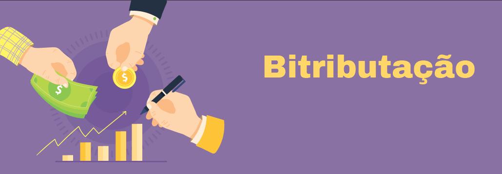 Bitributação