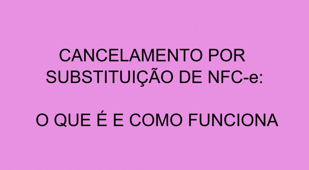 cancelamento por substituição NFCe