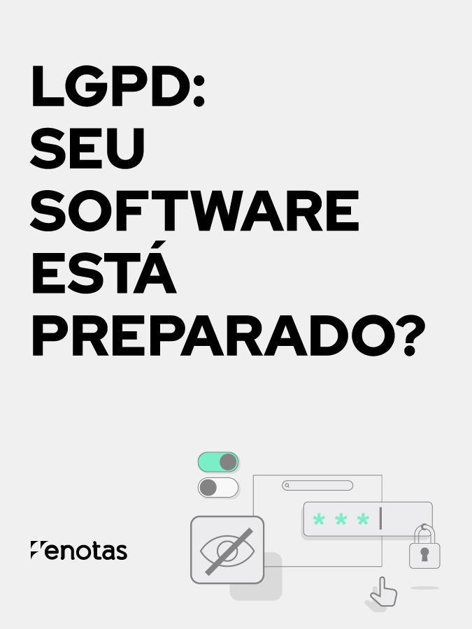 LGPD: Seu Software está preparado?