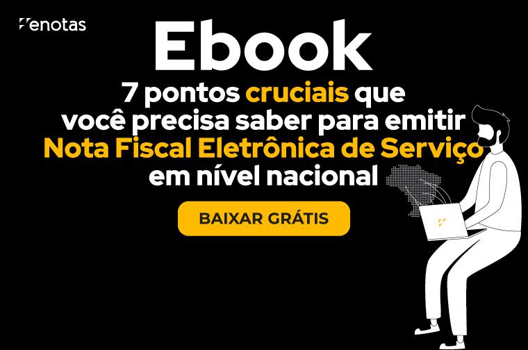 E-book_7-Pontos-Cruciais-Que-Você-Precisa-Saber-Para-Emitir-NFS-e-em-Nível-Nacional