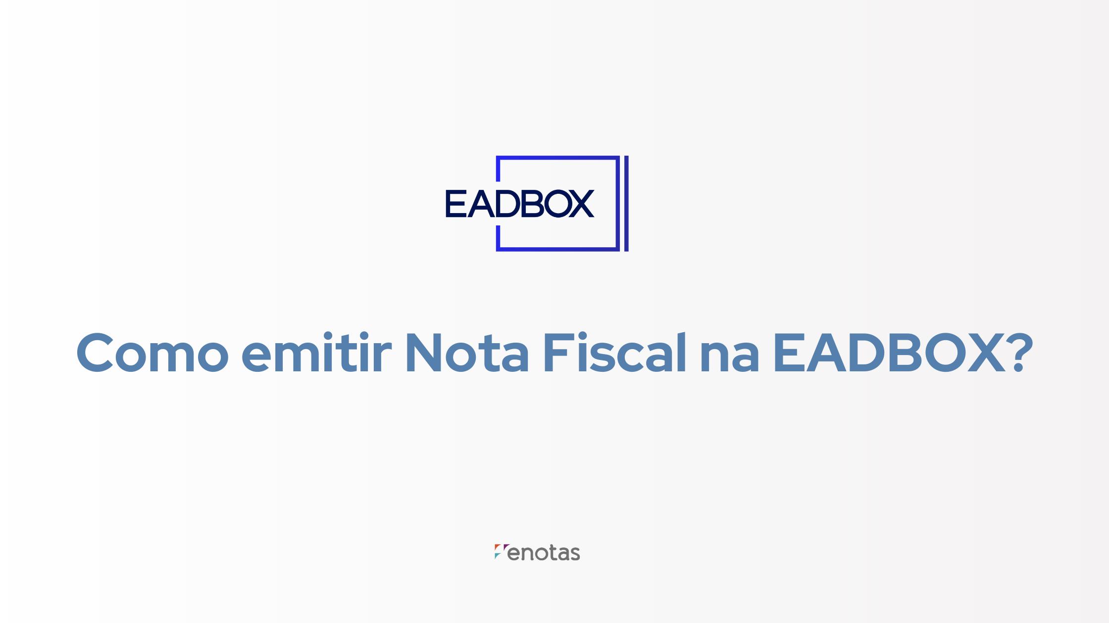 emitir na fiscal na eadbox