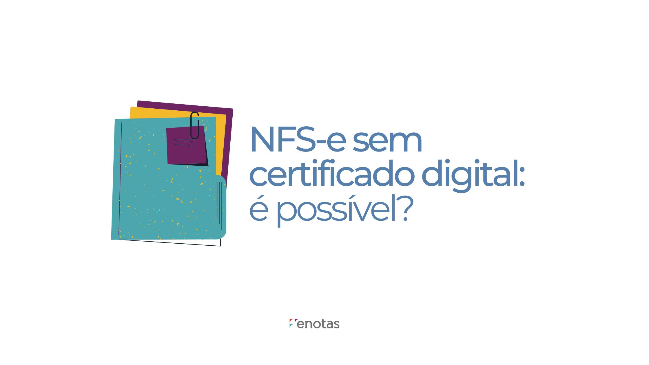 nfse sem certificado digital