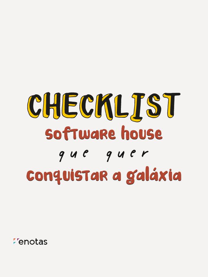 Checklist para Software House que quer conquistar a galáxia